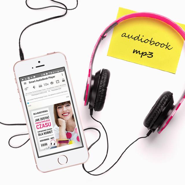 Książka Jak zostać panią swojego czasu. Zarządzanie czasem dla kobiet audiobook