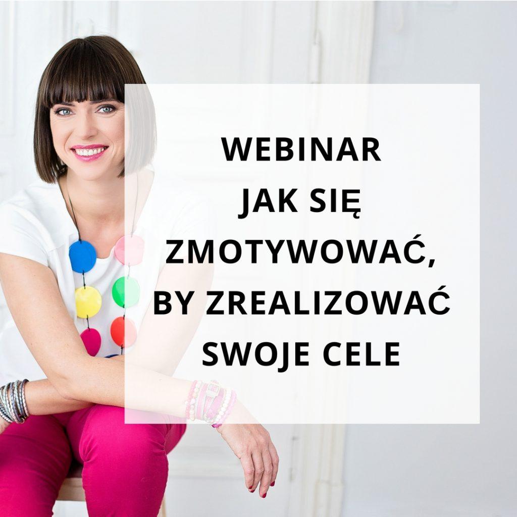 Webinar Jak się zmotywować, by zrealizować swoje cele - zapis szkolenia online