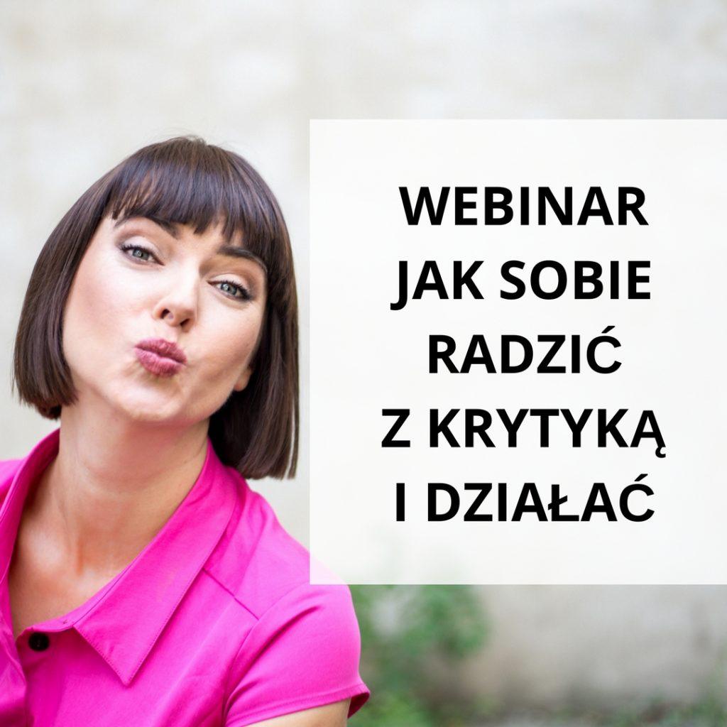 Webinar Jak sobie radzić z krytyką i działać - zapis szkolenia online