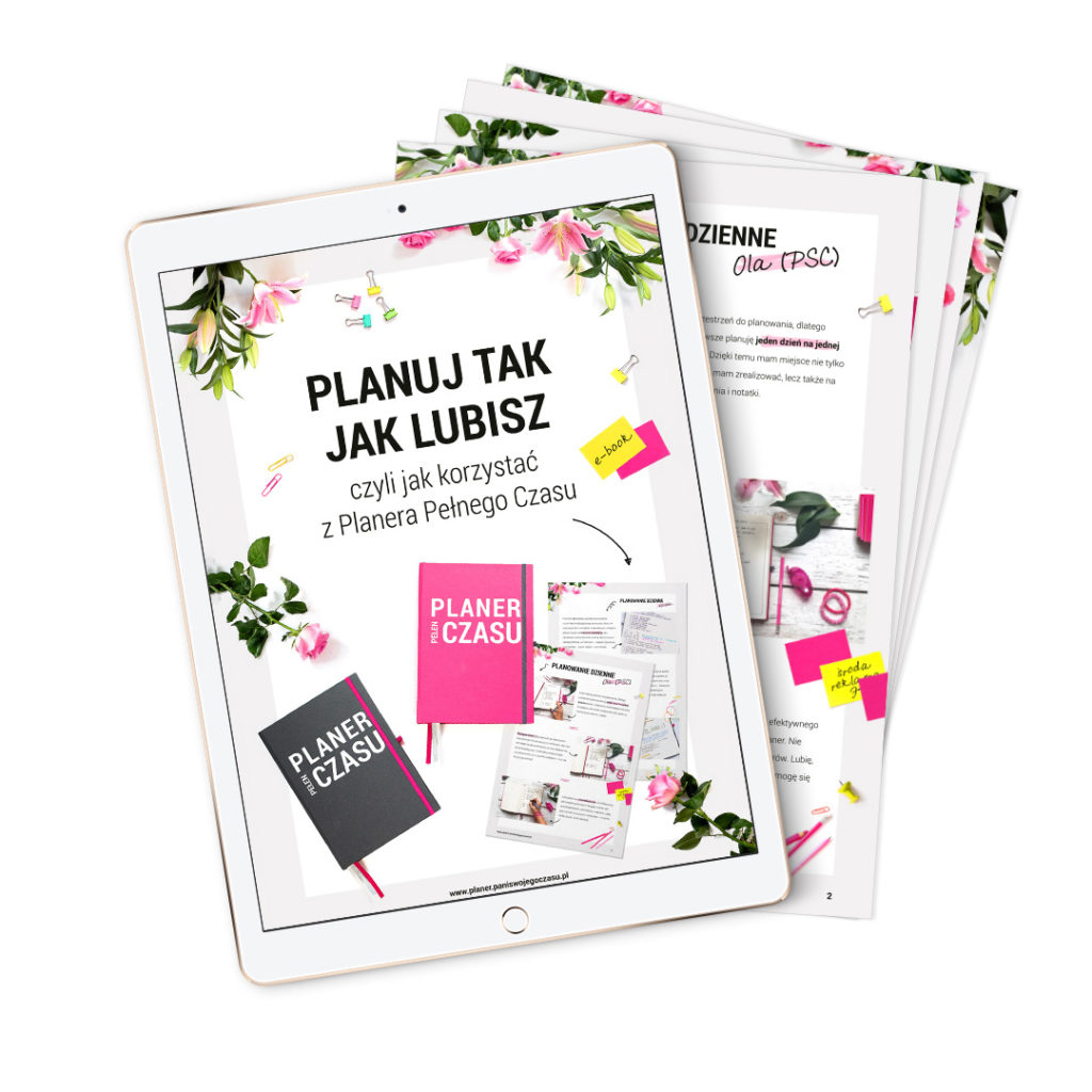 Ebook Planuj tak jak lubisz czyli jak korzystać z Planera Pełnego Czasu - bullet journal bujo - planowanie i organizacja