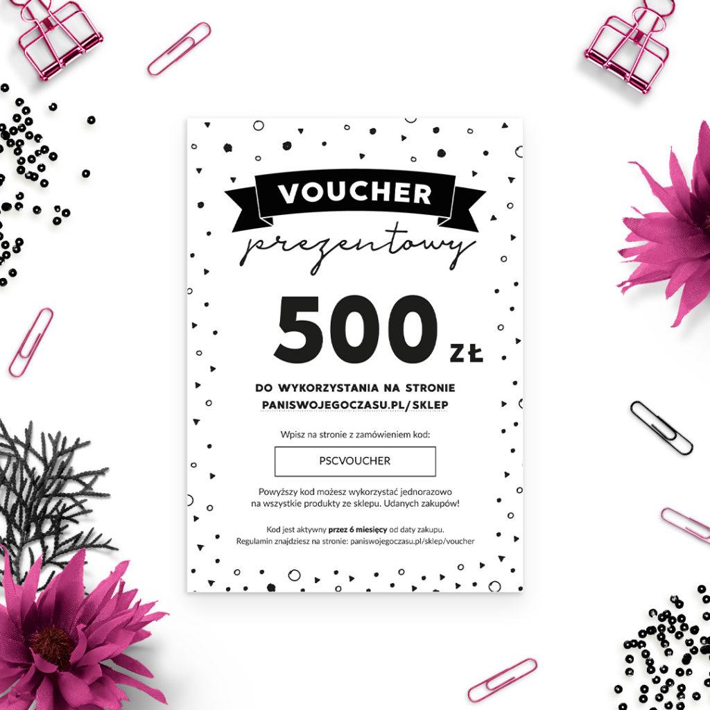 Voucher prezentowy Pani Swojego Czasu - 500zł - bon upominkowy