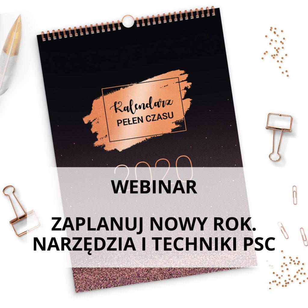 Webinar Zaplanuj nowy rok - Narzędzia i techniki PSC