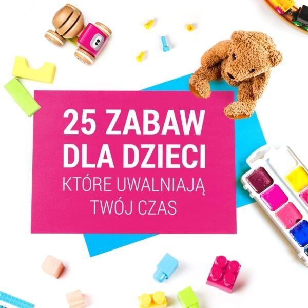 """E-book""""25 zabaw dla dzieci"""""""